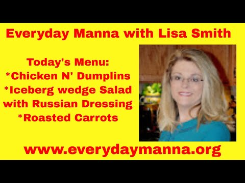 Everyday Manna with Lisa Smith: Chicken and Dumplins