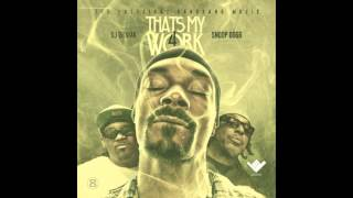 Snoop Dogg - Can't Let It Go - Thats My Work 4 [Track 10] HD
