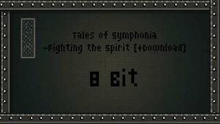 Tales of Symphonia - Fighting the spirit [+Download]