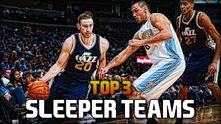 Top 3 SLEEPER TEAMS in the 2017 NBA Playoffs