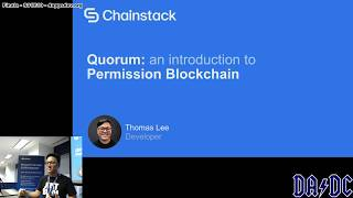 Thomas Lee on Permissioned Networks - S01E10P02 - Finale - DApps Dev Club