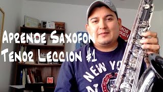 Tocar Saxofon Tenor Leccion #1