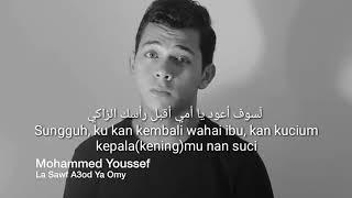 Ya Ummi (lirik & terjemah) by Mohamed Youssef