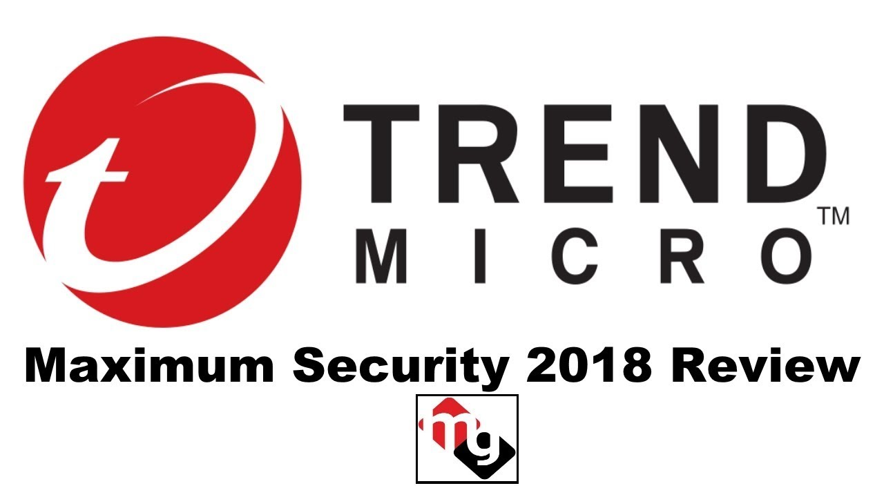 Trend Micro Maximum Security 2018 Review Youtube