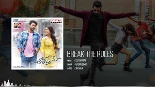 Break the Rules Full Song Tholi Prema Movie Songs Varun Tej Raashi Khanna SS Thaman
