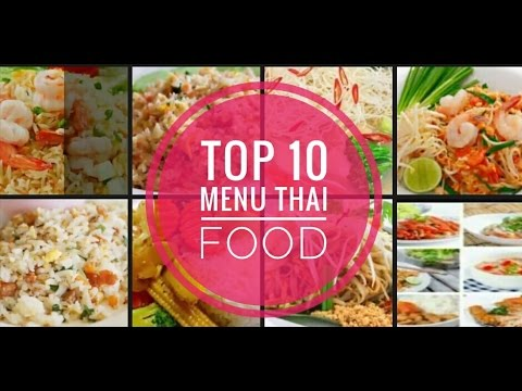 Top 10 menu thai food main courses by MISS A-NA