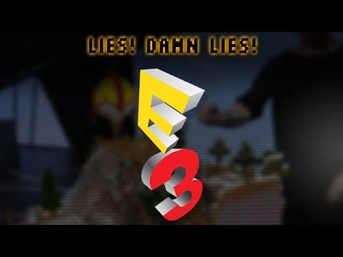 Lies & Hype: The E3 2015 Story