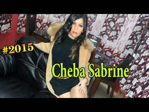 cheba sabrine 2015 - adouh aliya adouh (ExClusive)
