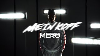 MERO - MEIN KOPF (Official Video)