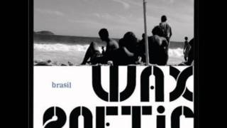 Wax Poetic - Rebojo