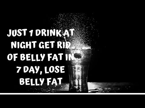 just-1-drink-at-night-get-rid-of-belly-fat-in-7-day,-lose-belly-fat-|-lose-weight-fatloss