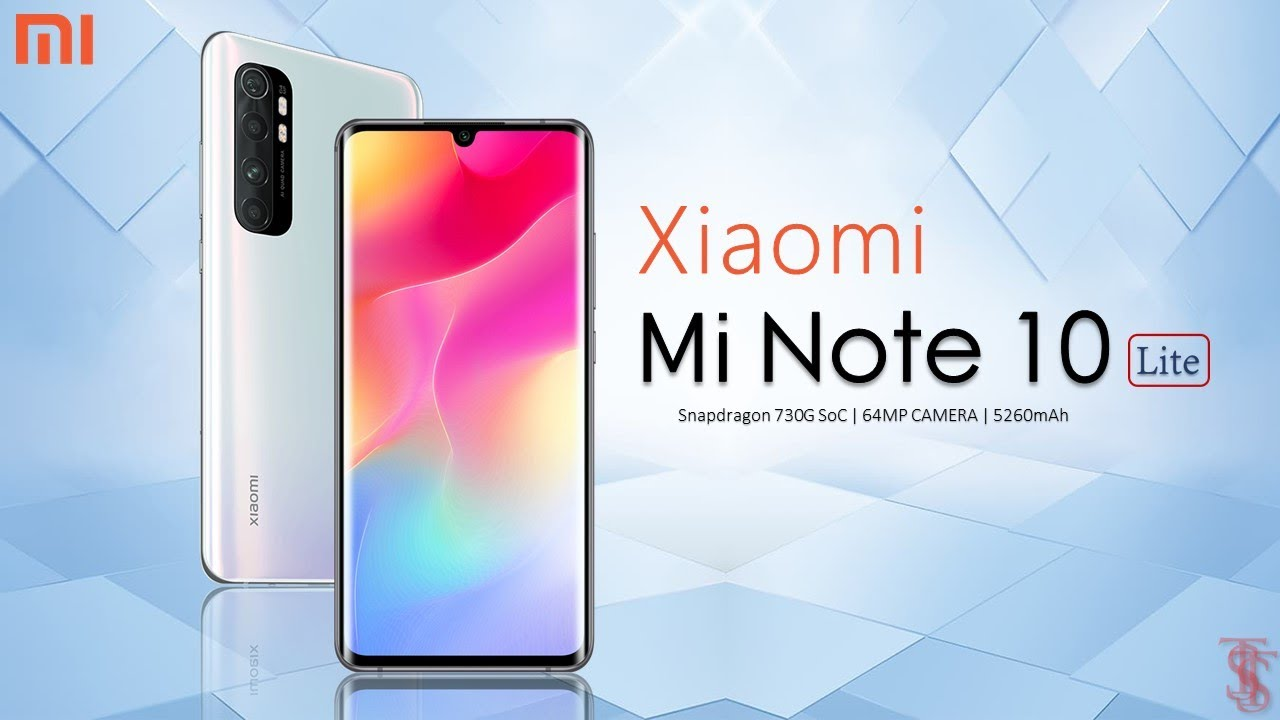 Xiaomi Mi Note 10 Lite Price, Official Look, Specifications, 8GB RAM, Camera, Features, Sale Details