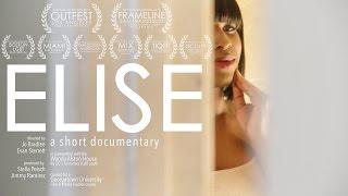 Elise: a short documentary
