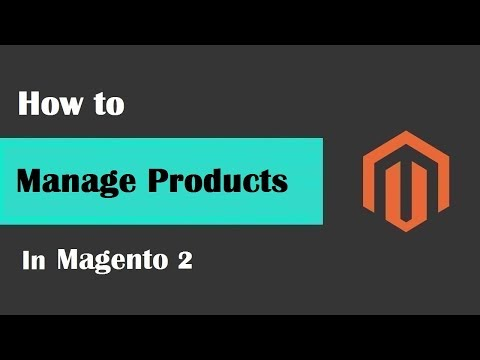 Magento 2 Tutorial Lesson #7 | How to #ManageProducts in Magento 2
