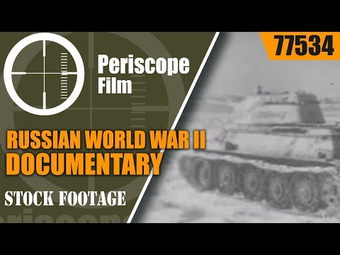 RUSSIAN WORLD WAR II DOCUMENTARY  TANK BATTLES EASTERN FRONT  77534