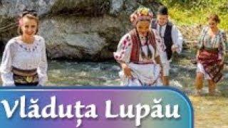 Vladuta Lupau - Mândru-i plaiul românesc