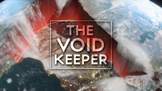 THE VOID KEEPER