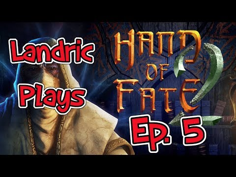 Let's Play: Hand of Fate 2 - Episode 5