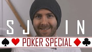 Sjin It To Win It - Poker Special