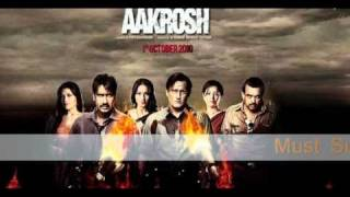 Man Ki Mat Pe Mat Chliyo - Full SonG - Aakrosh SonGs 2010 - Ft - Ajay Devgn - Aakrosh SonGs