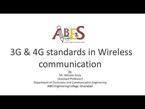 3G & 4G standards in Wireless communication by Mr. Abhinav Arela [Mobile and Wireless Communication]