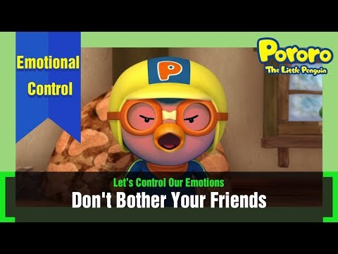Learn Emotional Control with Pororo | Not Bother Our Friends, Do Our Best | Pororo's Daily Life