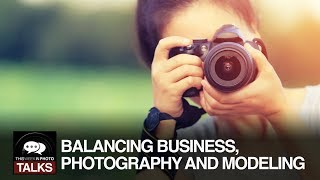 Balancing Business, Photography and Modeling thumbnail