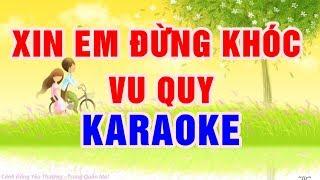 Xin Em Đừng Khóc Vu Quy - Karaoke Nhạc Sống Thanh Ngân