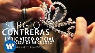 Sergio Contreras - Princesa de mi cuento (Lyric video) thumbnail