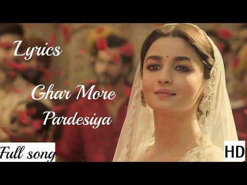 ghar-more-pardesiya-(kalank-2019)-video---promo-mp3-shreya-ghoshal-with-lyrics