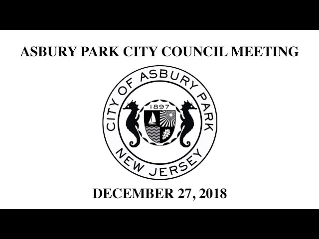 Asbury Park City Council Meeting - December 27, 2018