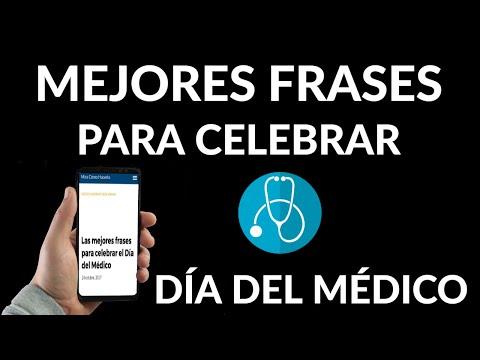 Las Mejores Frases Para Celebrar El Día Del Médico Mira