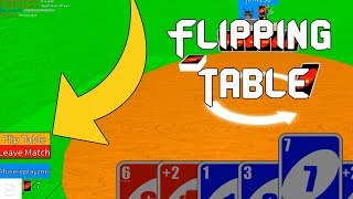 FLIPPING THE TABLE IN ROBLOX UNO- Roblox