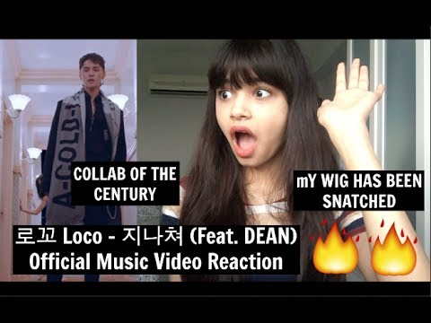 download 로꼬 Loco - 지나� (Feat. DEAN) Official Music Video Reaction | [COLLAB OF THE CENTURY]