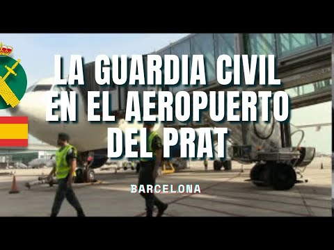 LA GUARDIA CIVIL EN EL AEROPUERTO DE EL PRAT (BARCELONA)