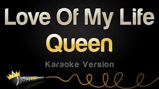 Download Queen - Love Of My Life (Karaoke Version)