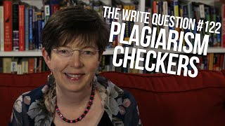 The Write Question #122: How to find a good plagiarism checker