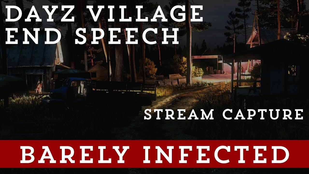 DayZ Village News - Page 4 - Barely Infected - Also home of