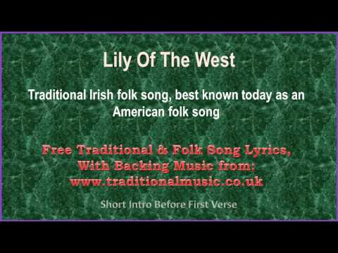 Lily Of The West(American traditional) - Song Lyrics & Music