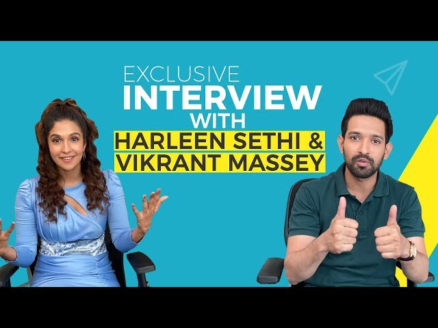 Harleen Sethi On Her Wild-Child Days | Vikrant Massey & Harleen Sethi | EXCLUSIVE | Bollywood Life