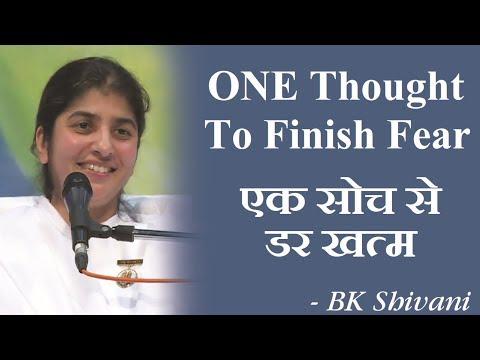 ONE Thought To Finish Fear: BK Shivani (Hindi)