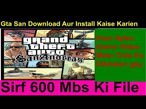Gta San Andreas Karte.Gta San Andreas Kaise Download Karte Hain Pc Aur Install Windows 7 8