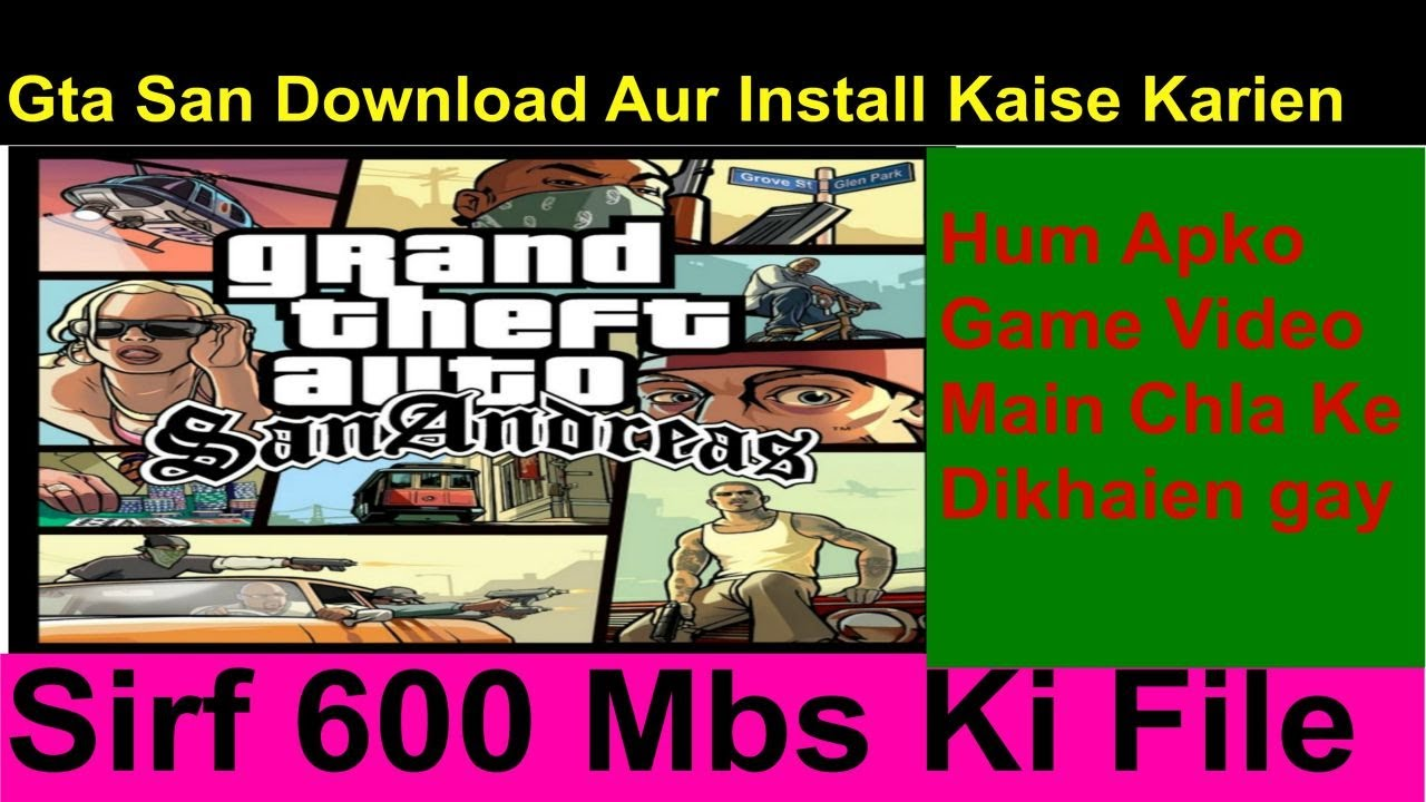 Gta San Andreas Karte.Gta San Andreas Kaise Download Karte Hain Pc Aur Install Windows 7 8 10 Aur Xp
