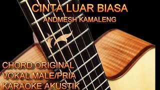 Karaoke Cinta Luar Biasa Andmesh Chord Original Vokal Male/Pria Gitar Akustik
