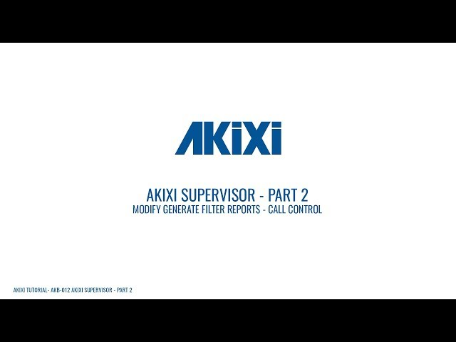 Akixi Supervisor Tutorial - Part 2