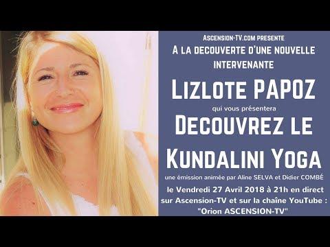 [BANDE-ANNONCE] Découvrez le Kundalini Yoga avec Lizlote PAPOZ