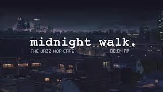 Download midnight walk. [lofi / jazzhop / chill mix]