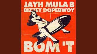 Bom 't (feat. Mula B, Bizzey & Dopebwoy)