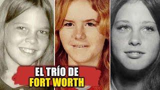 El trío de Fort Worth