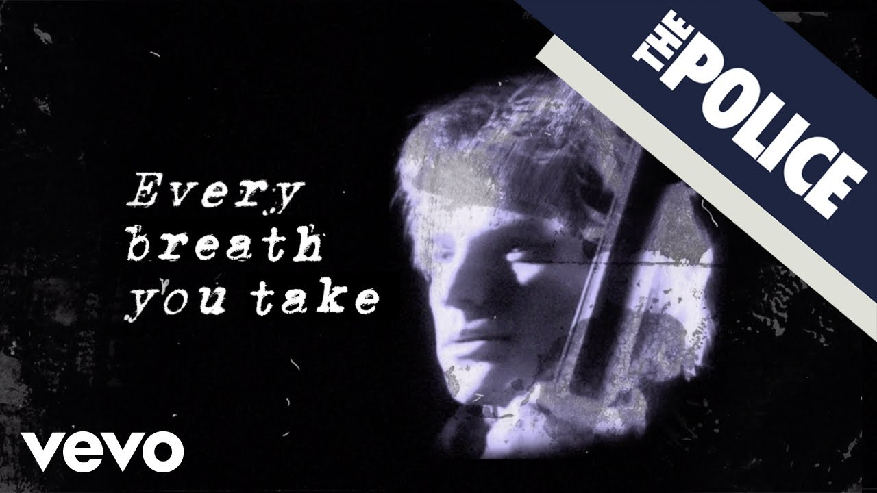 The Police – Every Breath You Take (Official Lyric Video)